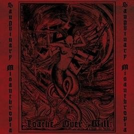 Sanguinary Misanthropia - Loathe Over Will, CD