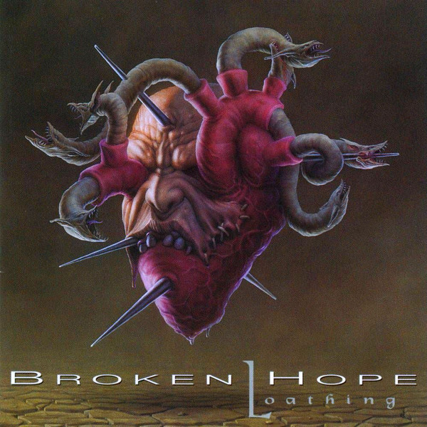 Broken Hope - Loathing, CD
