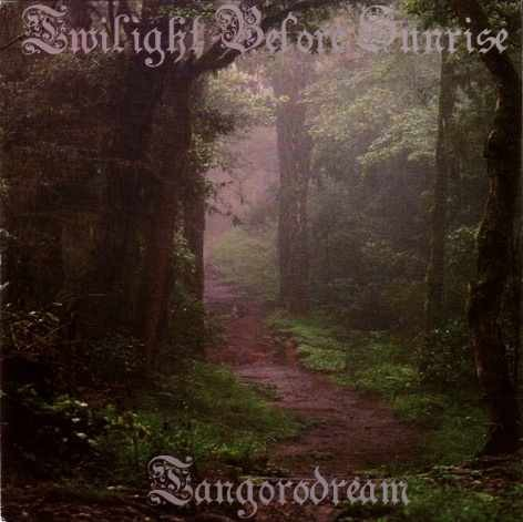 Tangorodream - Twilight Before Sunrise, CD