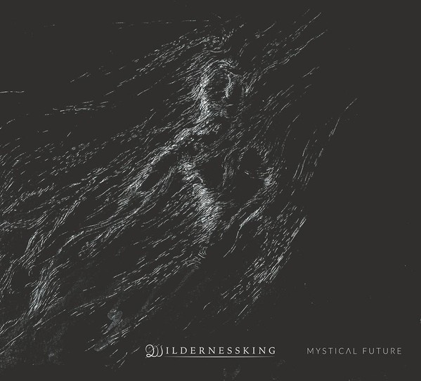 Wildernessking ‎- Mystical Future, DigiCD