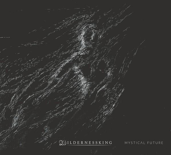 Wildernessking - Mystical Future, DigiCD
