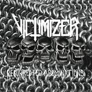 Victimizer - Resurrected Abominations, MCD