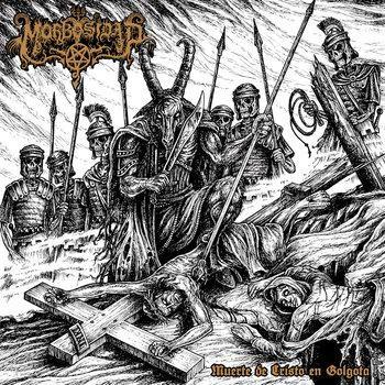 Morbosidad - Muerte de Cristo en Golgota, CD