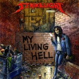 Strikelight - My Living Hell, CDS