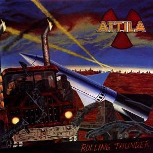 Attila (USA) - Rolling Thunder, CD