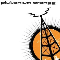 Plutonium Orange - Bring Out Your Dead, 7""