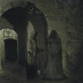Embrace Of Silence - Leaving The Place Forgotten By God, CD