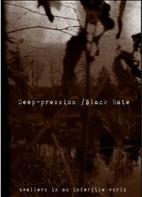 Deep-Pression / Black Hate - Dwellers In An Infertile World, A5-CD