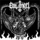 Evil Angel - Unholy Fight For Metal, CD