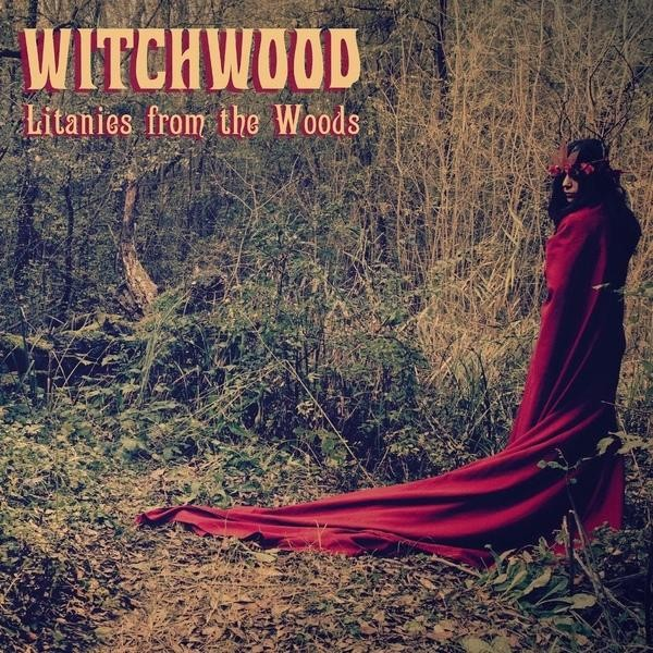 Witchwood - Litanies From The Woods, CD