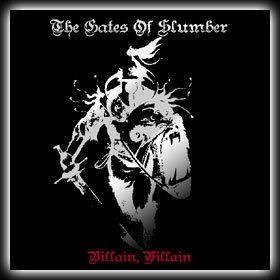 The Gates Of Slumber - Villain, Villain, 2CD