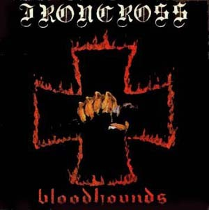 Ironcross - Bloodhounds, CD