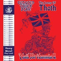 Twisted Tower Dire/The Lamp Of Thoth - Hail Britannia II, 7""