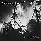 Pagan Hellfire - The Will Of Night, CD