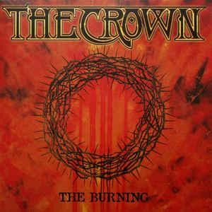 The Crown - The Burning, LP