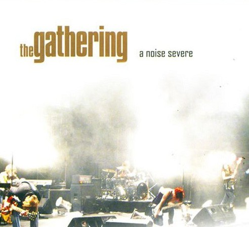 The Gathering - A Noise Severe, Digi2CD