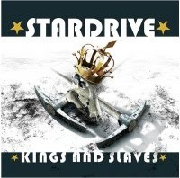 Stardrive - Kings And Slaves, CD