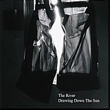 The River - Drawing Down The Sun, CD