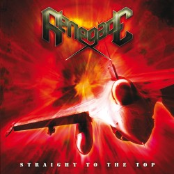 Renegade (Ita) - Straight To The Top, CD