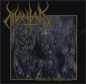 Mantak - Sabahell's Blasphemer, CD