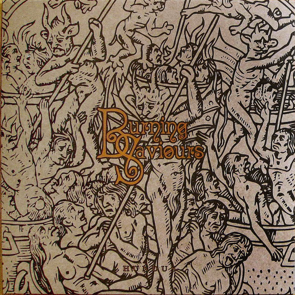 Burning Saviours - Hundus, LP