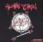 Slayer - Haunting The Chapel, CD