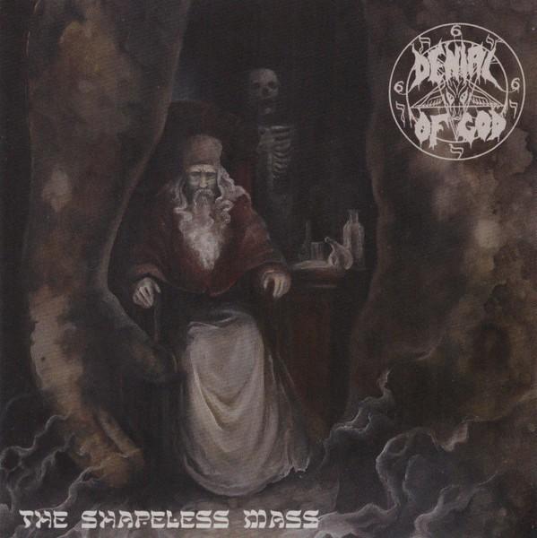 Denial Of God - The Shapeless Mass, MCD