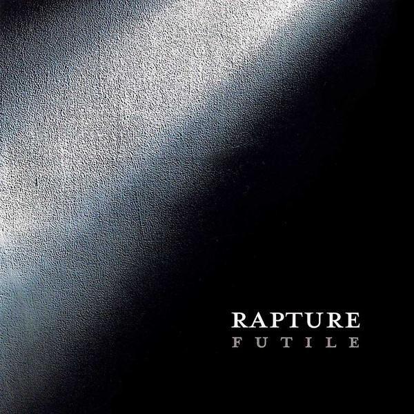Rapture - Futile, DigiCD