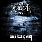 Ancient (Nor) - Eerily Howling Winds : The Antediluvian Tapes, CD