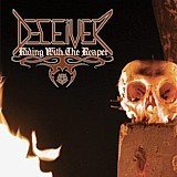 Deceiver - Riding With The Reaper, CD