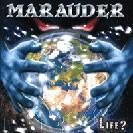 Marauder - Life?, CD