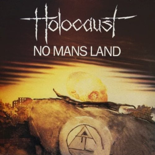 Holocaust - No Mans Land, LP