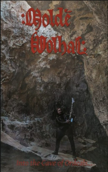 Molde Volhal - Into The Cave Of Ordeals..., MC