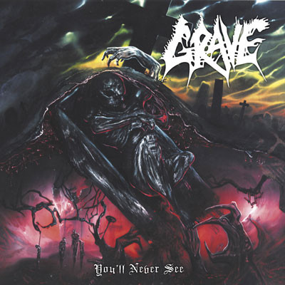 Grave - You'll Never See..., CD