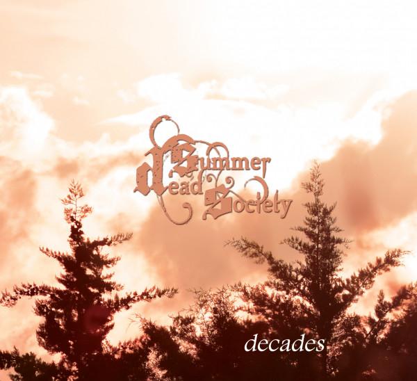 Dead Summer Society - Decades, DigiCD