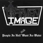 Graven Image - People In Hell Still Want Ice Water, LP