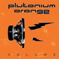 Plutonium Orange - Volume, CD