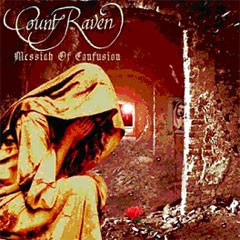 Count Raven - Messiah Of Confusion, CD