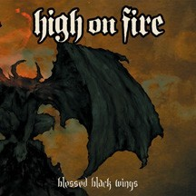 High On Fire - Blessed Black Wings, CD