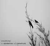 Vagrond - Of Separation And Departure, DigiCD