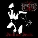 Marduk - Fuck Me Jesus, MCD