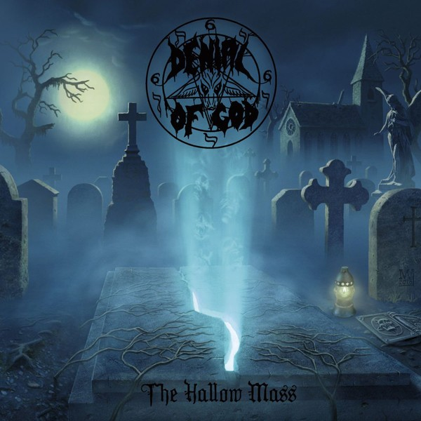 Denial Of God - The Hallow Mass, CD