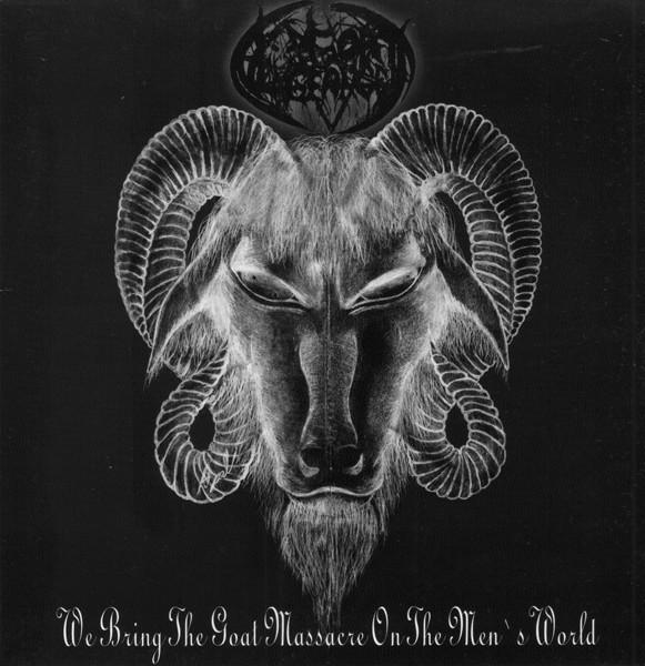 """Goat Vengeance - We Bring The Goat Massacre On The Men's World, 7"""""""