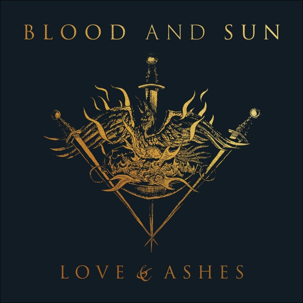 Blood and Sun - Love & Ashes, CD