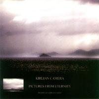Kirlian Camera - Pictures From Eternity, DigiCD