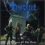 Tyrant (USA) - Legions Of The Dead, CD