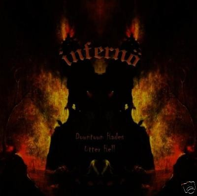 Infernö - Downtown Hades/Utter Hell, CD
