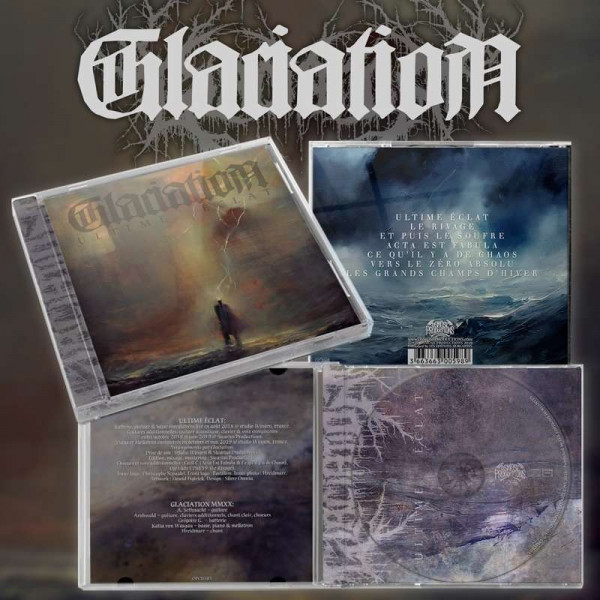 Glaciation - Ultime Eclat, CD