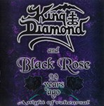 King Diamond & Black Rose - 20 Years Ago : A Night of Rehearsal, CD