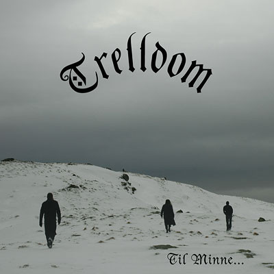 Trelldom - Til Minne..., CD